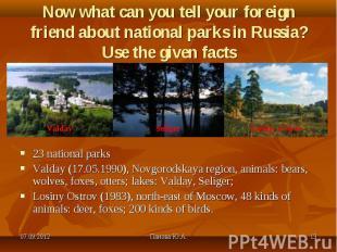 23 national parks 23 national parks Valday (17.05.1990), Novgorodskaya region, a