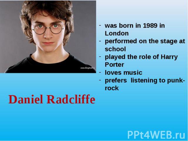 Daniel Radcliffe Daniel Radcliffe