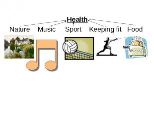 Health Nature Music Sport Keeping fit Food