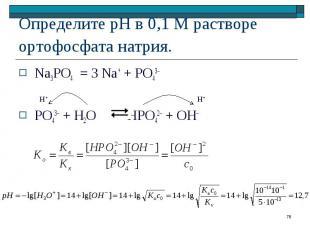 Na3PO4 = 3 Na+ + PO43– Na3PO4 = 3 Na+ + PO43– PO43– + H2O HPO42– + OH–