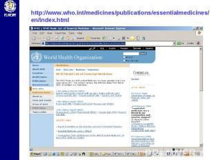 http://www.who.int/medicines/publications/essentialmedicines/en/index.html
