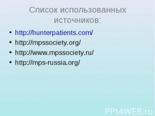 http://hunterpatients.com/ http://hunterpatients.com/ http://mpssociety.org/ htt
