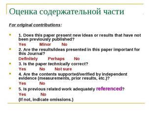 Оценка содержательной части For original contributions: 1. Does this paper prese