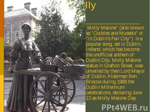 "Molly Malone Molly Malone"" (also known as ""Cockles and Mussels"" o"