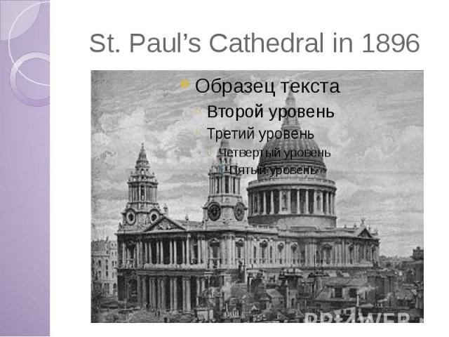 St. Paul's Cathedral in 1896