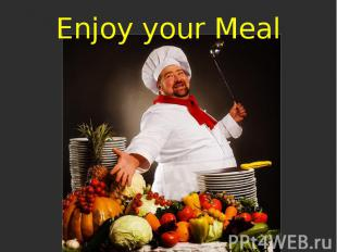 Enjoy your Meal