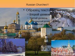 Russian Churches!!!