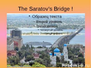The Saratov's Bridge !