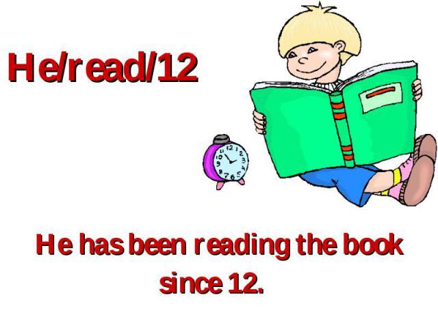 He/read/12