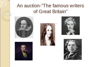 """An auction-""""The famous writers of Great Britain"""""""