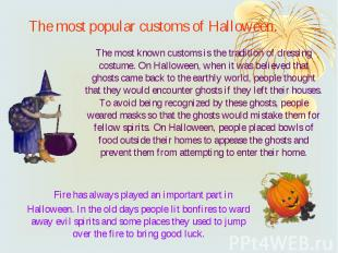 The most popular customs of Halloween. Fire has always played an important part