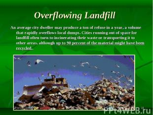 An average city dweller may produce a ton of refuse in a year, a volume that rap