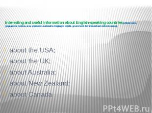 interesting and useful information about English-speaking countries (official na