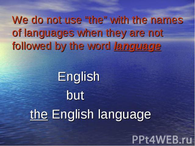 English English but the English language