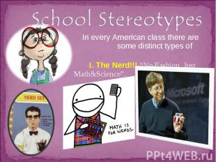 School Stereotypes In every American class there are some distinct types of pupi