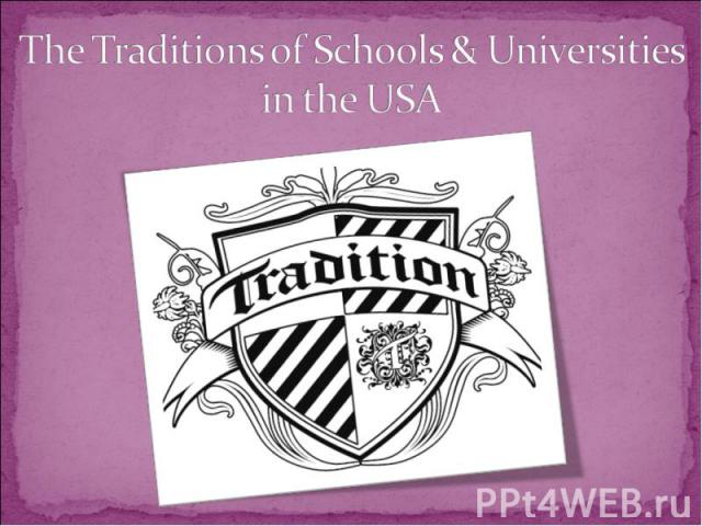 The Traditions of Schools & Universities in the USA