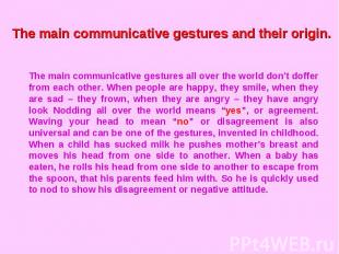 The main communicative gestures and their origin.The main communicative gestures