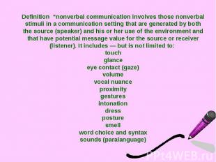 """Definition """"nonverbal communication involves those nonverbal stimuli in a commun"""