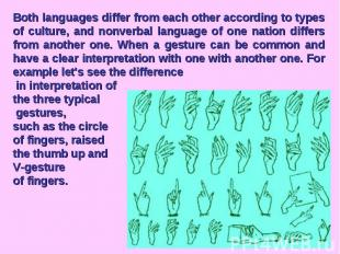 Both languages differ from each other according to types of culture, and nonverb