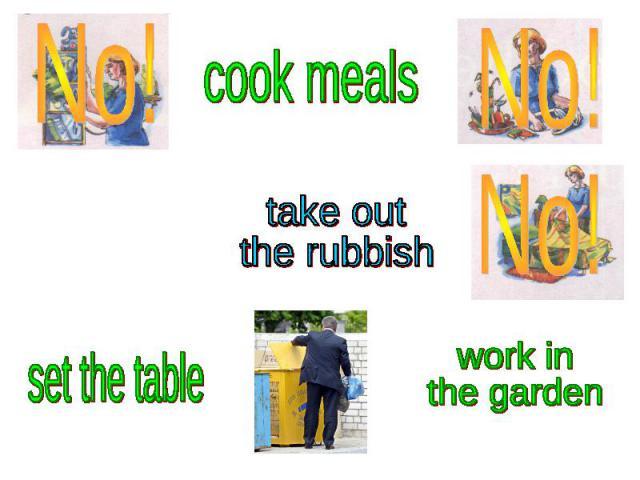take outthe rubbish