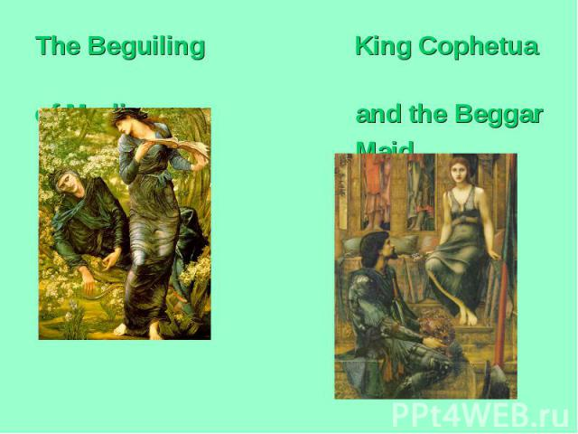 The Beguiling King Cophetua of Merlin and the Beggar Maid