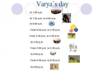 Varya`s day