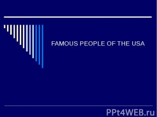 Famous people of the USA
