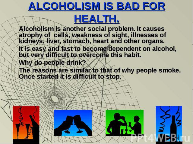 alcohol bad essay Essay on alcohol: free examples of essays, research and term papers examples of alcohol essay topics, questions and thesis satatements.