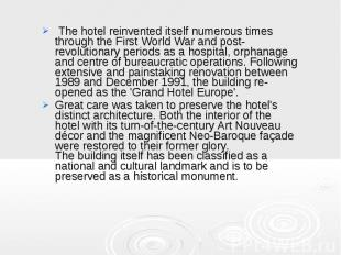 The hotel reinvented itself numerous times through the First World War and post