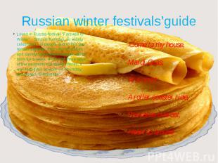 "Russian winter festivals'guideLoved in Russia festival ""Farewell to Winter&"